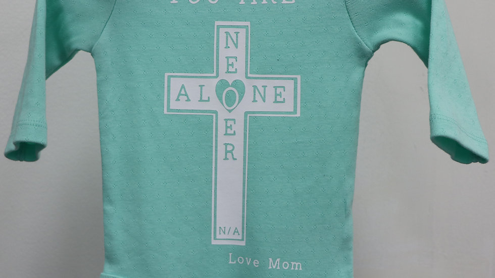 Onesie (Girl) You Are Never Alone Cross Love Mom