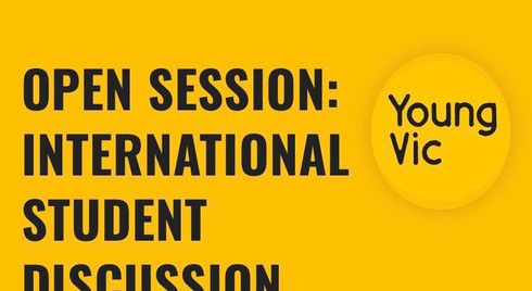 Young Vic Open Session-International Students Discussion Group