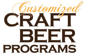 Customized Craft Beer Programs specialzing in craft beer programs, education and training and adventure for individuals & groups