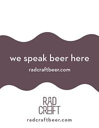 We speak beer here. RadCraftBeer.com