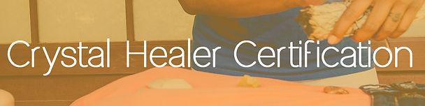 Crystal Healer Certification