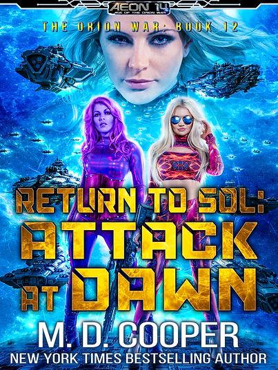 Return to Sol: Attack at Dawn