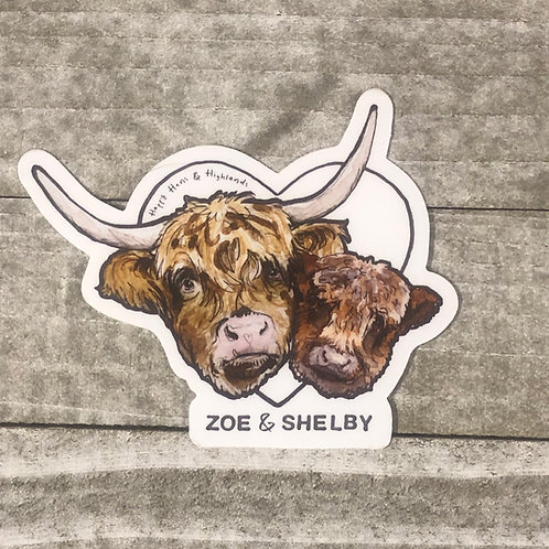 Zoe & Shelby sticker