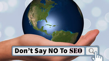 Don't Say No to SEO