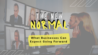 """The New """"Normal"""" in Business"""