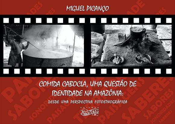 Comida cabocla uma questão de identidade na Amazônia
