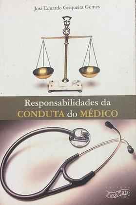 Responsabilidades da Conduta do Médico