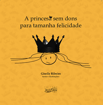 A princesa sem dons para tamanha felicidade