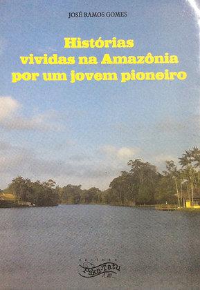 Histórias Vividas na Amazônia por um jovem...