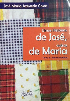 Umas histórias de José, outras de Maria - Tomo II