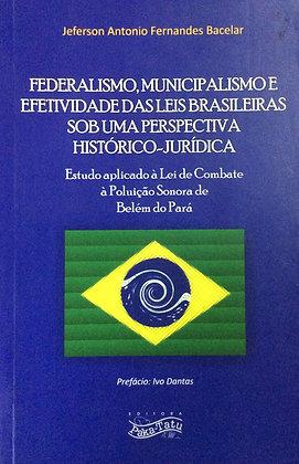 Federalismo, municipalismo...
