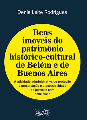 Bens Imóveis do Patrimônio Histórico-Cultural de Belém e de Buenos Aires