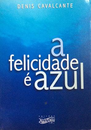 A felicidade é Azul