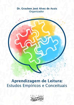 Aprendizagem de Leitura e escrita: Estudos Empíricos e Conceituais
