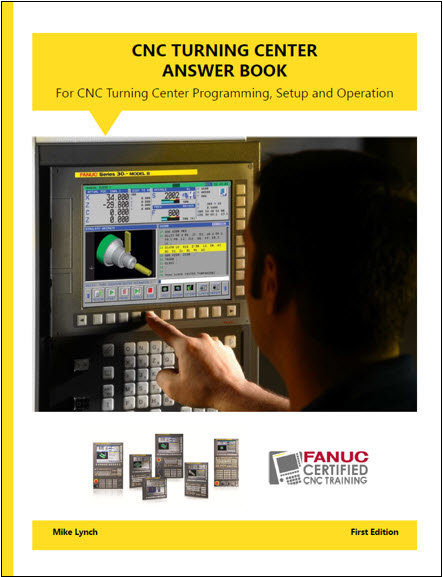 FANUC Certified: Turning Center Answer Book