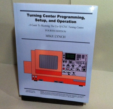 Self-Study Manual: Turning Center Programming, Setup, and Operation