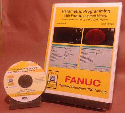 FANUC Certified: Parametric Programming with FANUC Custom Macro CD-Rom Course