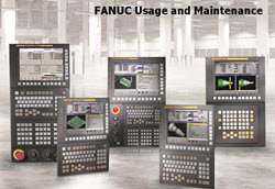 FANUC Certified: FANUC Usage and Maintenance Online Class