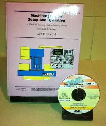 CD-Rom Course: Machining Center Setup and Operation