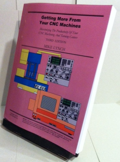 Self-Study Manual: Getting More from Your CNC Machines