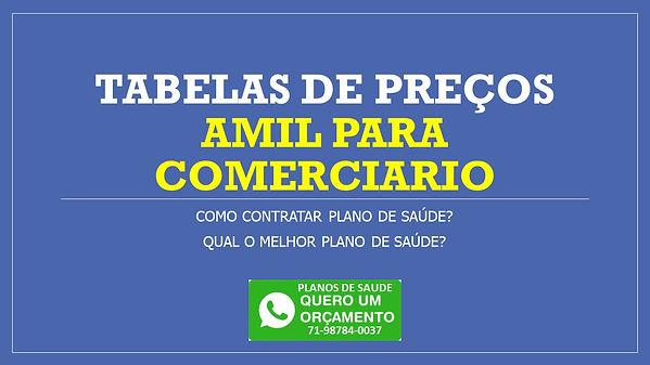 Tabelas de preços planos de saude Amil 400, Amil 500, Amil 700 na Bahia