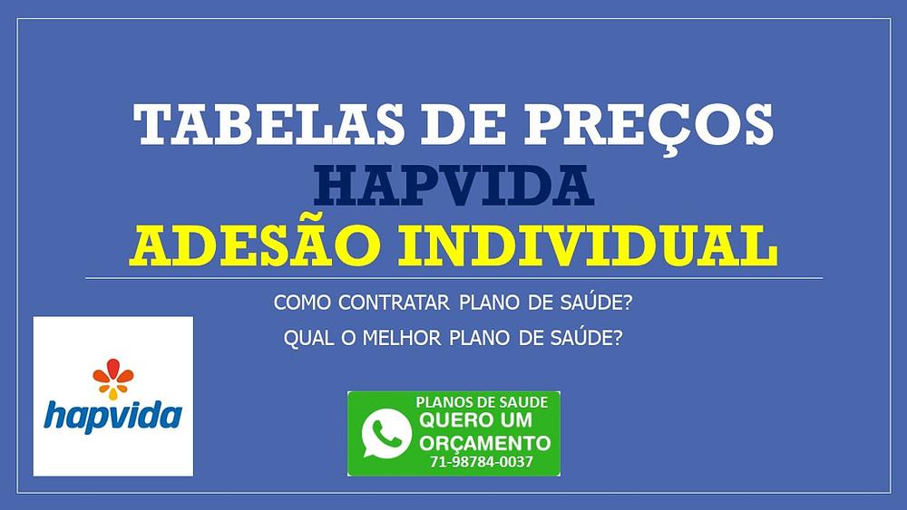 Tabelas de Preços HapVida - Adesão - Salvador