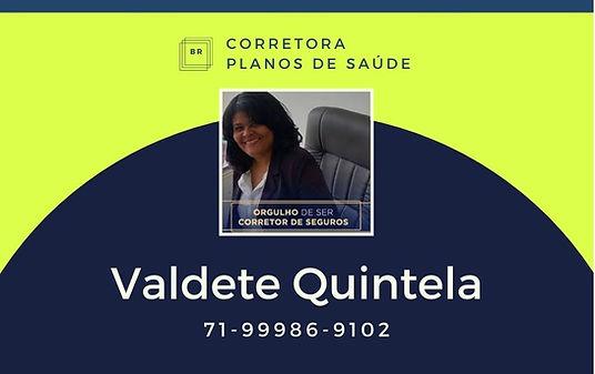 VALDETE QUINTELA CORRETORA VENDAS DE PLANOS DE SAUDE
