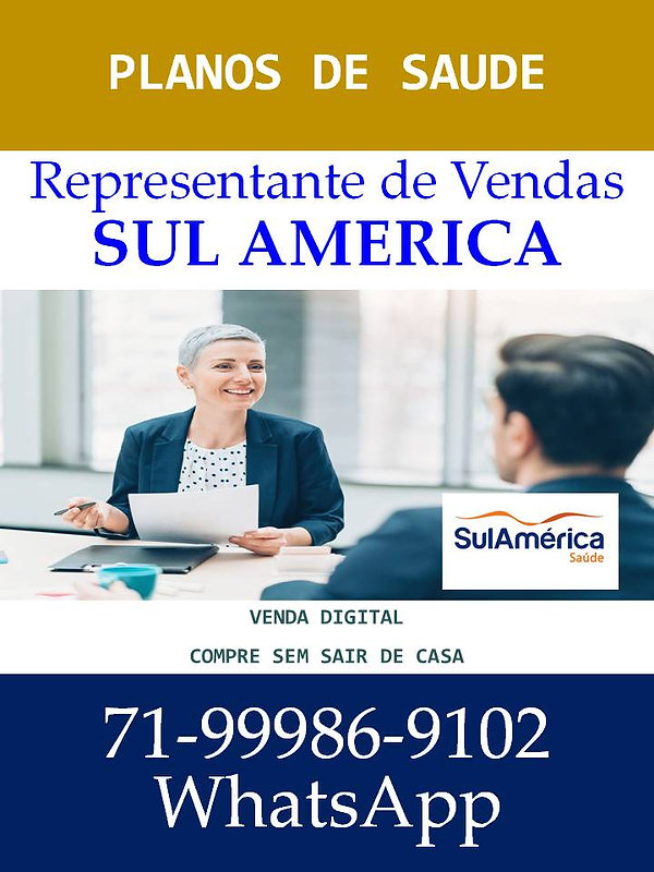 REPRESENTANTE DE VENDAS SUL AMERICA SAUDE