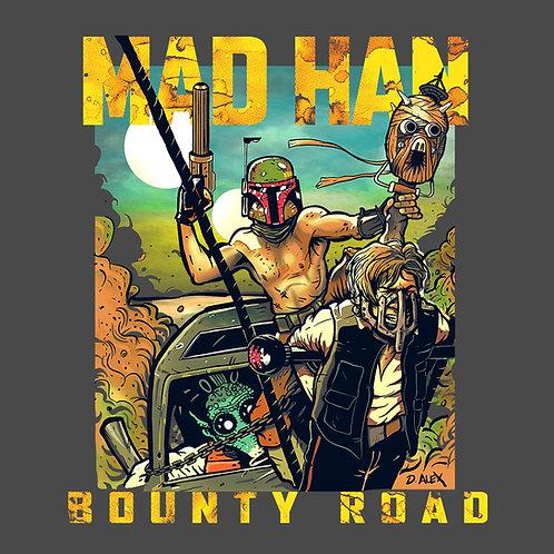 Mad Han - T-Shirt