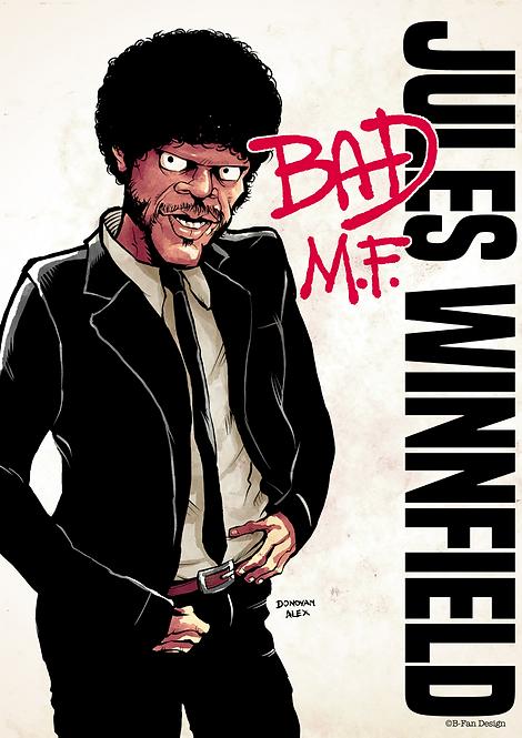 Bad M.F. - Print