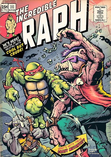 Incredible Raph - Print