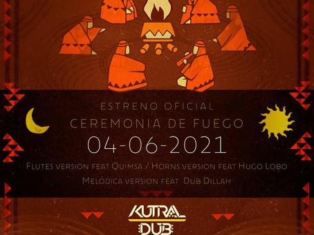 Estreno Oficial del ep CEREMONIA DE FUEGO de KUTRAL DUB. Viernes 4 de Junio.