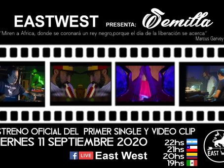 """""""East West Dub"""" presenta su 1er Single """"SEMILLA"""""""