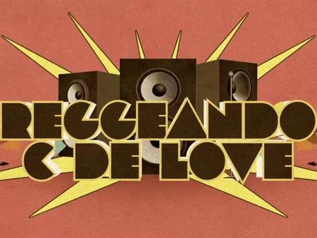 """""""Reggeando C de Love"""" 2da Edición. Sabado 17 de octubre"""