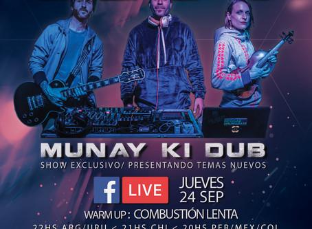 MUNAY KI DUB CLUB. Jueves 24 de septiembre.
