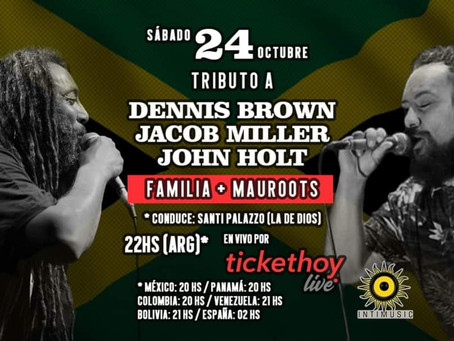 Tributo a Dennis Brown, John Holt y Jacob Miller. Show Streaming