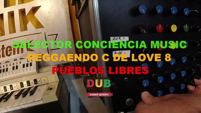 Mixtape. Selector Conciencia para Reggeando C de Love. Especial Pueblos Libres. #dubwise #vinyls