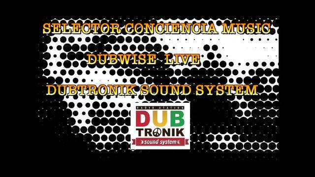 SELECTOR CONCIENCIA. Set Dubwise Live para DUB CLUB NEUQUEN Foundation Fest.