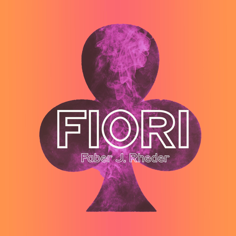 Fiori (E.P.) by Faber J. Rheder
