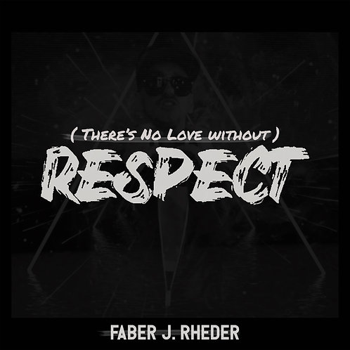( There's No Love Without ) Respect [ Alternative Rock Version ]