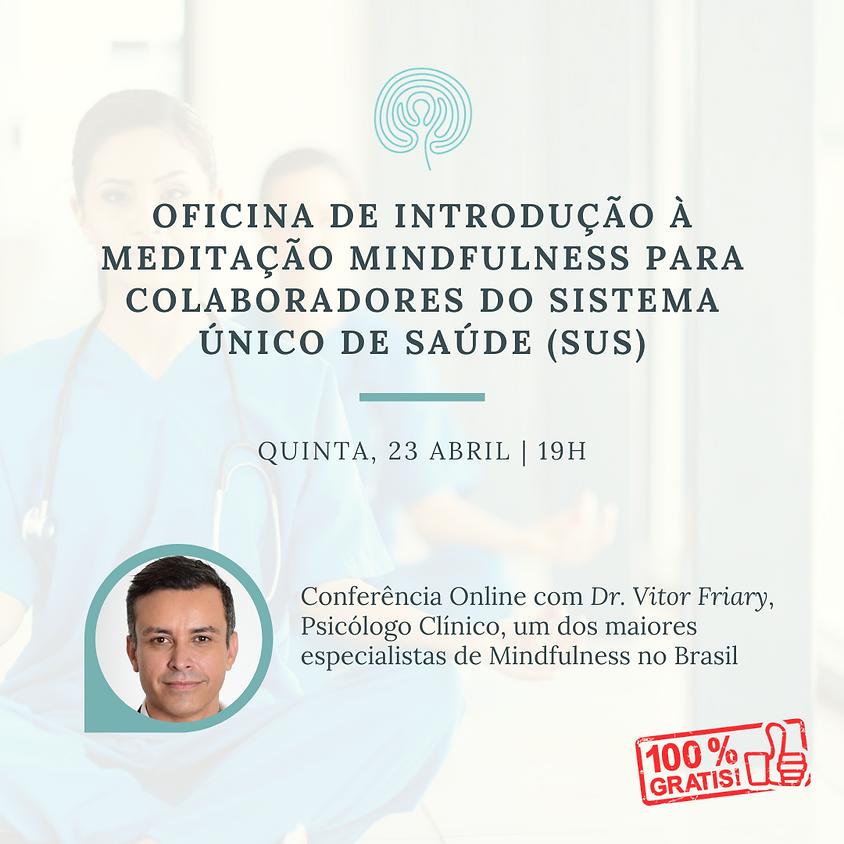 Oficina de Introdução à Meditação Mindfulness para Colaboradores do Sistema Único de Saúde (SUS)