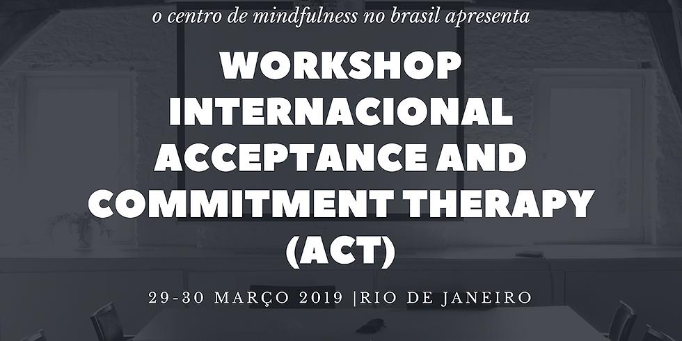 Workshop Internacional de Terapia de Aceitação e Compromisso