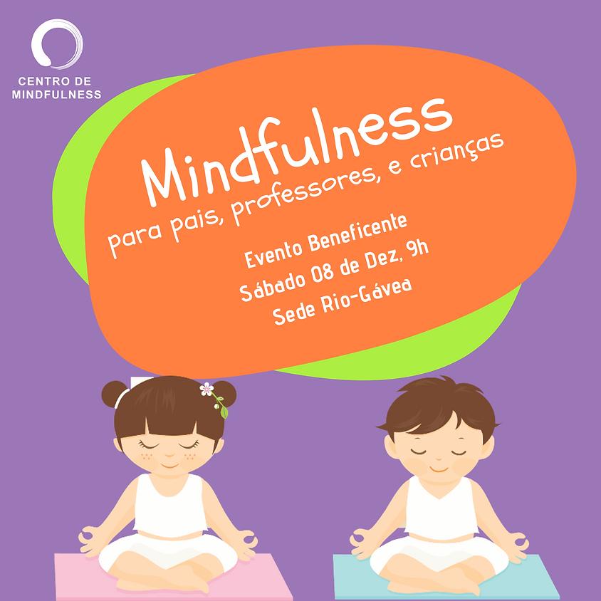 Mindfulness para Crianças, Pais e Educadores
