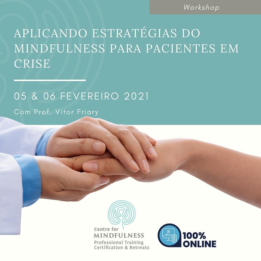 Workshop: Aplicando Estratégias do Mindfulness para Pacientes em Crise