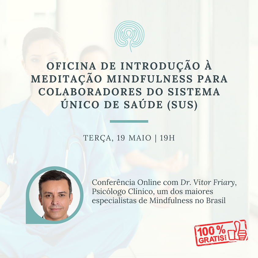 Oficina de Introdução à Meditação Mindfulness para Colaboradores do Sistema Único de Saúde (SUS) (1)
