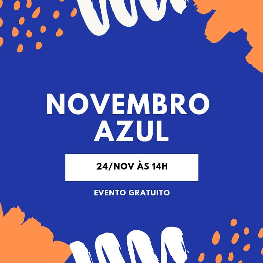 Evento Novembro Azul - Evento Gratuito