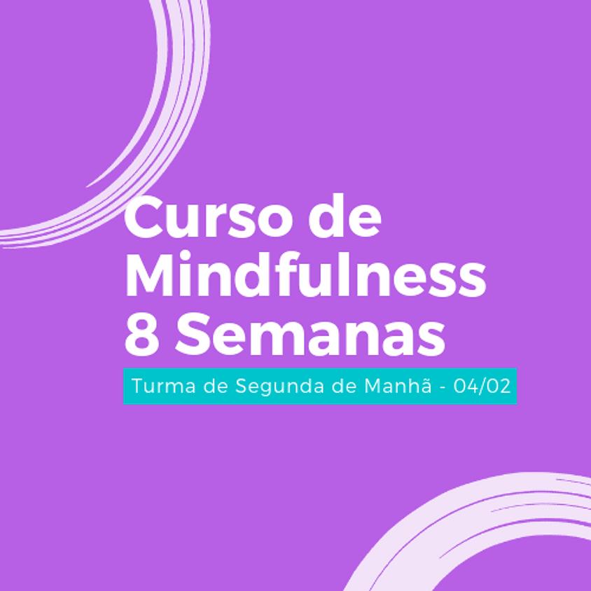Curso de Mindfulness - 8 Semanas (Turma de Segunda - Manhã)