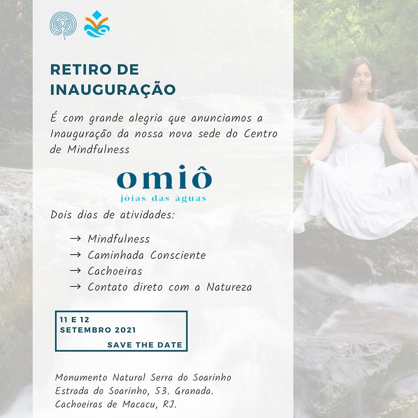 Retiro de Inauguração Omiô - Nova Sede do Centro de Mindfulness