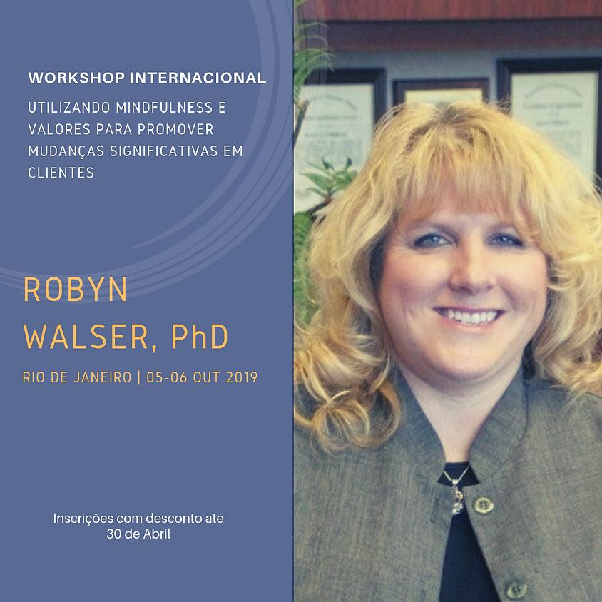 Workshop Internacional com Robyn Walser em Terapia de Aceitação e Compromisso (ACT)