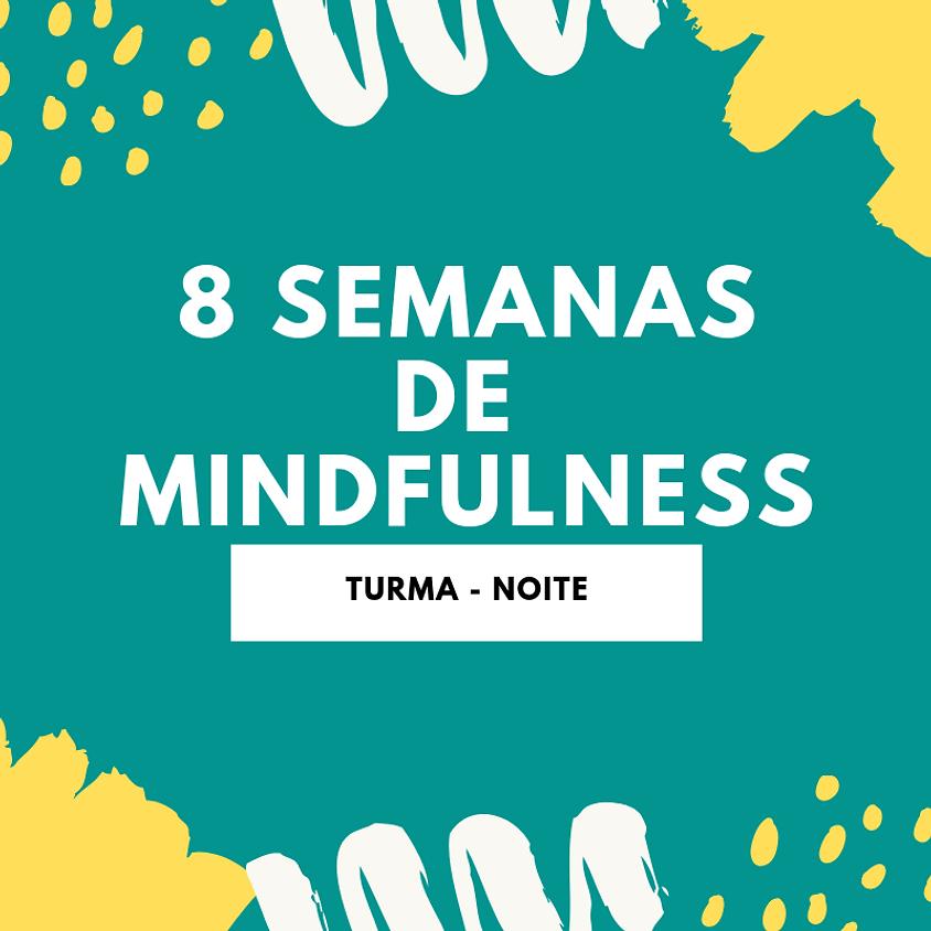 Curso de Mindfulness - 8 Semanas (Turma de Quarta - Noite)